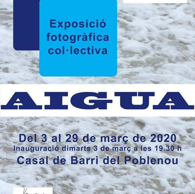 """Exposició fotogràfica """"Aigua"""""""